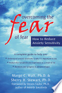 Overcoming the Fear of Fear