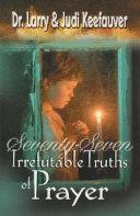 download ebook 77 irrefutable truths of prayer pdf epub