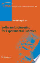 Software Engineering for Experimental Robotics