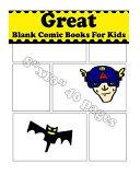 Great Blank Comic Books for Kids Book PDF