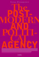 The Postmodern and Political Agency