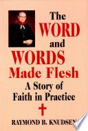 The Word and Words Made Flesh