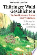 Th  ringer Wald Geschichten   Die Geschichte des Trinius vom Triniusstein