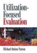 Utilization-Focused Evaluation