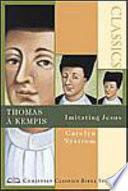 Thomas à Kempis : thomas à kempis. in à kempis's the imitation...