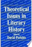 Theoretical Issues in Literary History