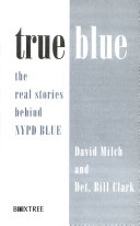 Ebook True blue Epub David Milch,Bill Clark Apps Read Mobile