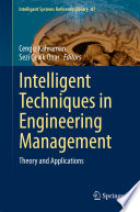 Review Intelligent Techniques in Engineering Management