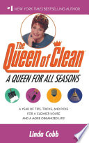 A Queen for All Seasons Every Season An Untidy Home Would