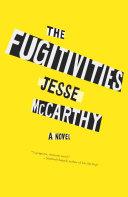 The Fugitivities Book