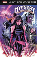 Hunt For Wolverine: Mystery In Madripoor : on the streets of madripoor, the infamous island...