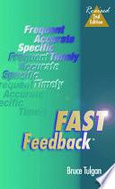 Fast Feedback