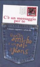 C    un messaggio per te  Lettere  appunti e altro da Quattro amiche e un paio di jeans