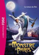 Un Monstre à Paris - Le roman du film