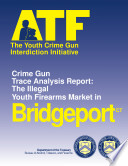 Youth Crime Gun Interdiction Initiative 1997 Bridgeport CT