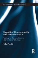 Biopolitics, Governmentality and Humanitarianism