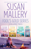 Susan Mallery s Fool s Gold Series Volume 2 Only Mine Only Yours Only His Only Us  A Fool s Gold Holiday