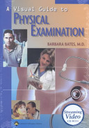 A Visual Guide to Physical Examination
