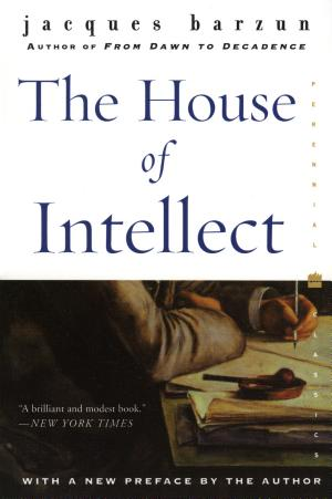 The House of Intellect - ISBN:9780060102302