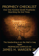 prophecy checklist over one hundred bible prophecies counting down to the second coming of jesus christ
