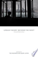 Urban Theory Beyond the West