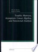 Toeplitz Matrices  Asymptotic Linear Algebra  and Functional Analysis