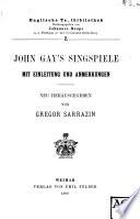 John Gay s Singspiele