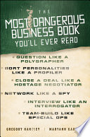 The Most Dangerous Business Book You ll Ever Read