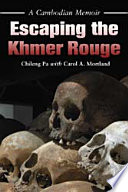 Escaping the Khmer Rouge