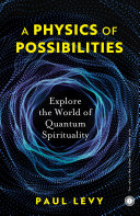A Physics of Possibilities