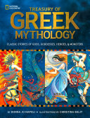 Treasury Of Greek Mythology: Classic Stories Of Gods, Goddesses, Heroes & Monsters (Stories & Poems) : books—california reading association capitol choices...