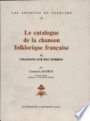 Le catalogue de la chanson folklorique française