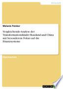 Vergleichende Analyse der Transformationsl  nder Russland und China mit besonderem Fokus auf die Finanzsysteme