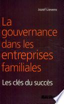 La gouvernance dans les entreprises familiales