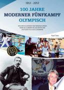 100 Jahre Moderner Fünfkampf Olympisch