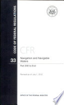 Code of Federal Regulations, Title 33, Navigation and Navigable Waters, PT. 200-End, Revised as of July 1, 2012