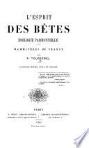 L'Esprit des bêtes ... Quatrième édition, revue et corrigée