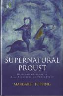 Supernatural Proust