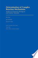 Determination of Complex Reaction Mechanisms