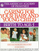 . Caring for Your Baby and Young Child .