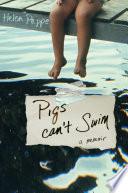 Pigs Can t Swim