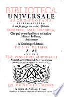 Biblioteca Universale Sacro Profana  Antico Moderna  In cui si spiega con ordine Alfabetico Ogni Voce  Anco Straniera  Che pu   avere significato nel nostro Idioma Italiano