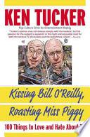 Kissing Bill O Reilly  Roasting Miss Piggy