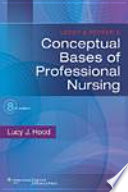 Leddy Pepper S Conceptual Bases Of Professional Nursing
