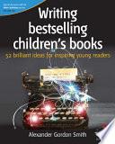 Writing Bestselling Children's Books Will Capture Children S Hearts
