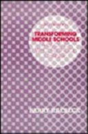 Transforming Middle Schools