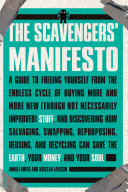 The Scavengers  Manifesto