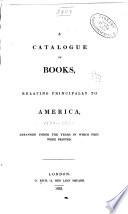 A Catalogue of Books  Relating Principally to America