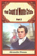 The Count of Monte Cristo Part 2