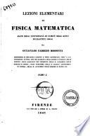 Lezioni elementari di fisica matematica date nell Universit   di Corf    nell anno scolastico 1840 41 da Ottaviano Fabrizio Mossotti